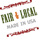 Made in USA. Fair & Local Labor